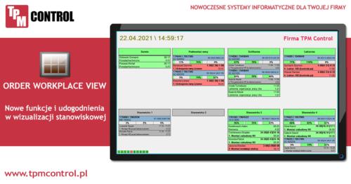 Wizualizacja stanowiskowa Order Workplace View będąca częścią systemu Planowania Produkcji i Obsługi Zleceń